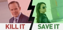 Agents of S.H.I.E.L.D. Save It or Kill It ?